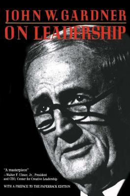 On Leadership - Gardner, John William
