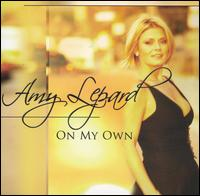On My Own - Amy Lepard