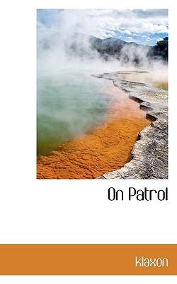 On Patrol - Klaxon