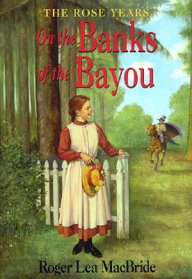 On the Banks of the Bayou - MacBride, Roger Lea