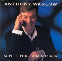 On the Boards - Anthony Warlow