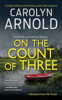 On the Count of Three - Arnold, Carolyn