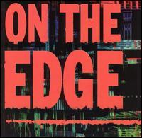 On the Edge [Razor & Tie] - Various Artists