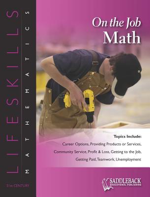 On the Job Math - Saddleback Educational Publishing (Editor)
