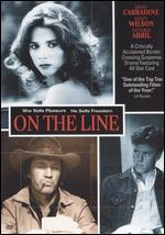 On the Line - Jos� Luis Borau