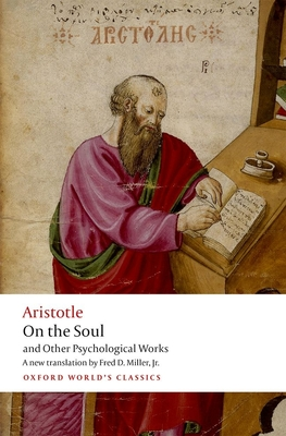 On the Soul: and Other Psychological works - Aristotle, and Miller, Fred D., Jr. (Translated by)
