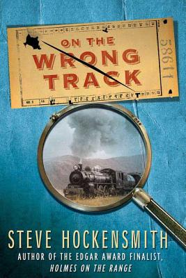 On the Wrong Track - Hockensmith, Steve