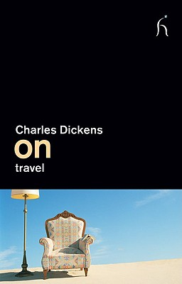 On Travel - Dickens, Charles