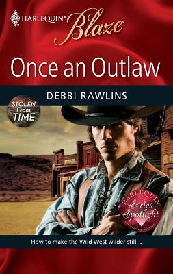 Once an Outlaw - Rawlins, Debbi