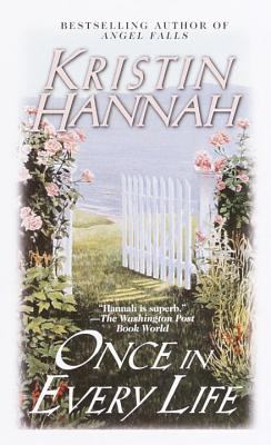 Once in Every Life - Hannah, Kristin