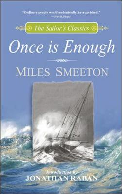 Once is Enough - Smeeton, Miles, and Raban, Jonathan (Introduction by)