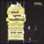 Once upon a Mattress [Original Broadway Cast]