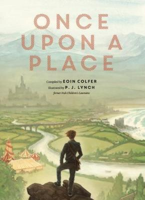 Once upon a Place - Colfer, Eoin (Editor)