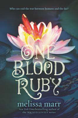 One Blood Ruby - Marr, Melissa