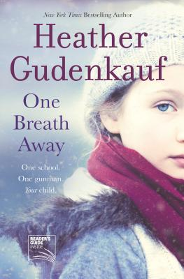 One Breath Away - Gudenkauf, Heather