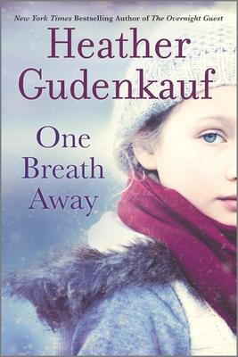 One Breath Away - Gudenkauf, Heather