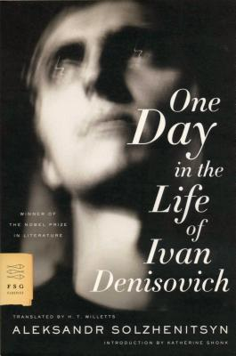 One Day in the Life of Ivan Denisovich - Solzhenitsyn, Aleksandr, and Willetts, H T, Mr. (Translated by)