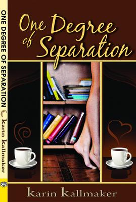 One Degree of Separation - Kallmaker, Karin