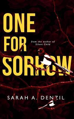 One for Sorrow - Denzil, Sarah a
