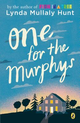 One for the Murphys - Hunt, Lynda Mullaly