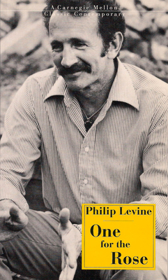 One for the Rose - Levine, Philip