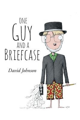 One Guy and a Briefcase - Johnson, David