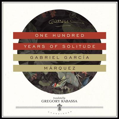 One Hundred Years of Solitude - García Márquez, Gabriel, and Lcsw, and Rabassa, Gregory (Translated by)