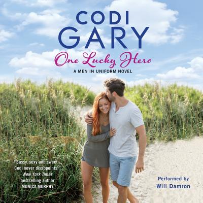 One Lucky Hero: The Men in Uniform Series - Gary, Codi, and Damron, Will (Read by)