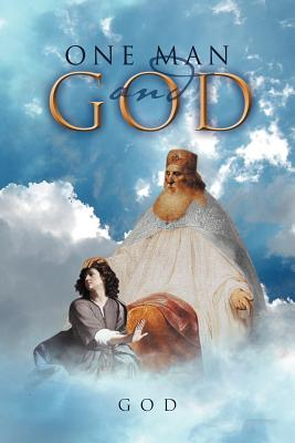 One Man and God - God