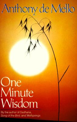 One Minute Wisdom - De Mello, Anthony