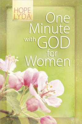 One Minute with God for Women - Lyda, Hope, and Hawkins (Editor)