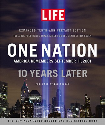 One Nation: America Remembers September 11, 2001, 10 Years Later - Sullivan, Robert (Photographer)
