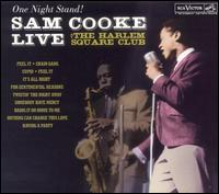 One Night Stand: Sam Cooke Live at the Harlem Square Club 1963 [LP] - Sam Cooke