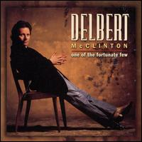 One of the Fortunate Few - Delbert McClinton