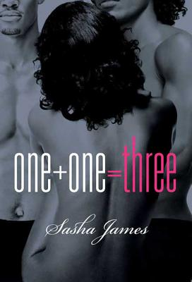 One + One = Three - James, Sasha