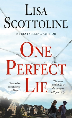 One Perfect Lie - Scottoline, Lisa