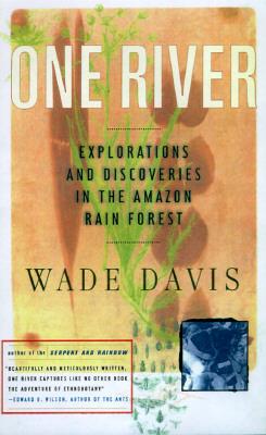 One River - Davis, Wade, Professor, PhD