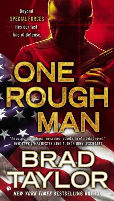 One Rough Man: A Spy Thriller - Taylor, Brad