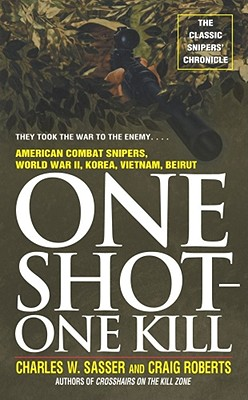 One Shot One Kill - Sasser, Charles W
