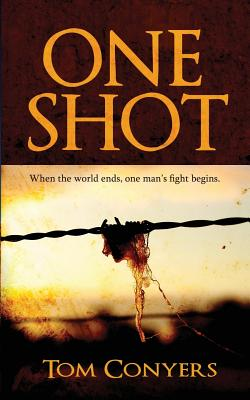 One Shot - Conyers, Tom, and Sutherland, Bryony (Editor)