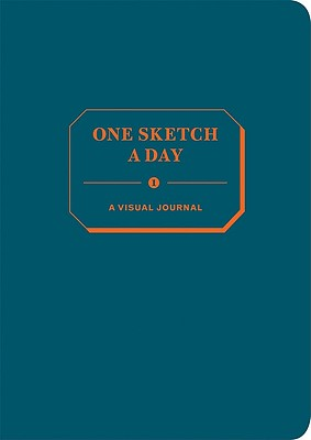 One Sketch a Day: A Visual Journal - Chronicle Books