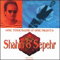 One Thousand & One Nights - Shahin & Sepehr