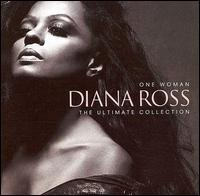 One Woman: The Ultimate Collection - Diana Ross