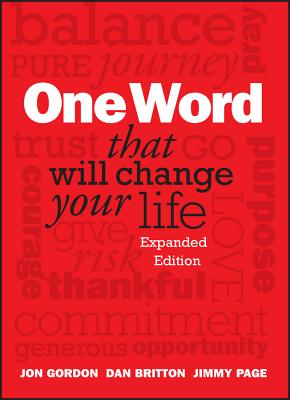 One Word That Will Change Your Life - Gordon, Jon