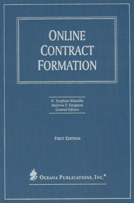 Online Contract Formation - Kinsella, N Stephan (Editor)
