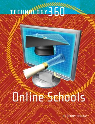 Online Schools - MacKay, Jenny, and MacKay, Jennifer, and Greenaven Press (Editor)