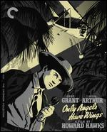 Only Angels Have Wings [Criterion Collection] [Blu-ray]