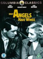 Only Angels Have Wings - Howard Hawks