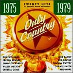 Only Country 1975-1979