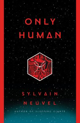 Only Human - Neuvel, Sylvain